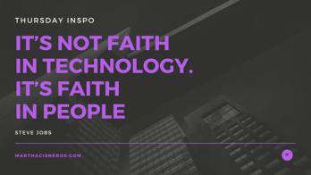 """#ThursdayInspo """"It's not faith in Technology it's faith in people"""" #qotd by #SteveJobs"""